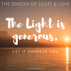 The Light is generous