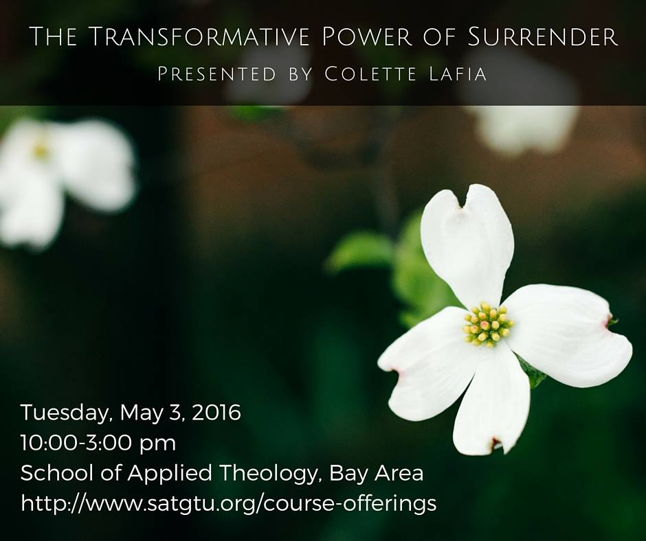 Transformative Power of Surrender